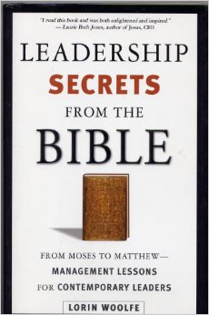 leadership from the bible essay The bible is a book that refers to collections of canonical text and religious writings that has its origins in judeo-christian traditions the bible is not a mere bulk of texts, but in fact a collection of books that process within it various historical traditions and accounts of the religion of christianity.